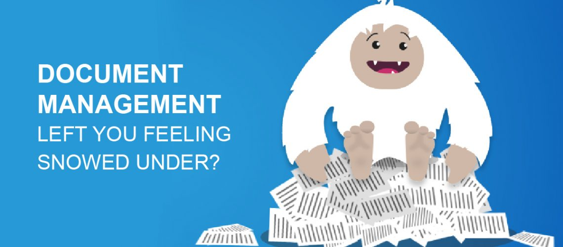 document management left you feeling snowed under? white yeti sitting on pile of paperwork